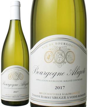 ブルゴーニュ アリゴテ [2017] ロベール・シリュグ <白> <ワイン/ブルゴーニュ>