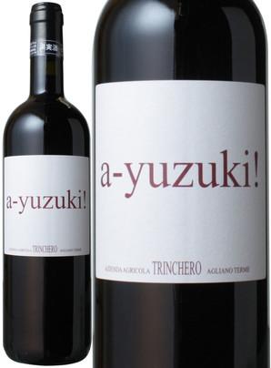 ア ユズキ [2009] トリンケーロ <赤> <ワイン/イタリア>