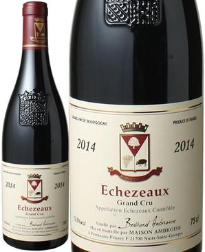 エシェゾー [2014] ベルトラン・アンブロワーズ <赤> <ワイン/ブルゴーニュ>