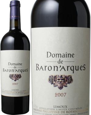 バロナーク [2007] バロン・フィリップ・ロートシルト <赤> <ワイン/ラングドック・ルーション>