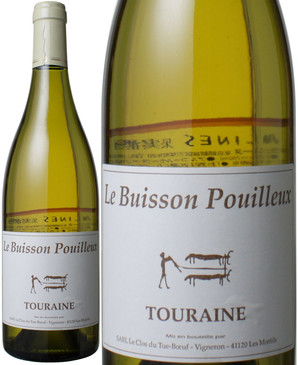トゥーレーヌ ル・ビュイッソン・プイユ [2015] ル・クロ・デュ・テュ=ブッフ <白> <ワイン/ロワール>