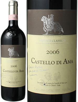 キャンティ・クラシコ [2006] カステッロ・ディ・アマ <赤> <ワイン/イタリア/トスカーナ>