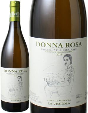 ドンナ・ローザ (パッセリーナ)[2015] ラ・ヴィショラ <白> <ワイン/イタリア>